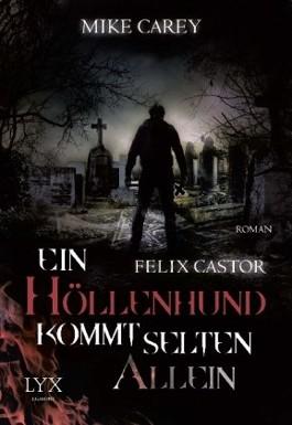 Felix Castor - Ein Höllenhund kommt selten allein