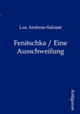 Fenitschka / Eine Ausschweifung