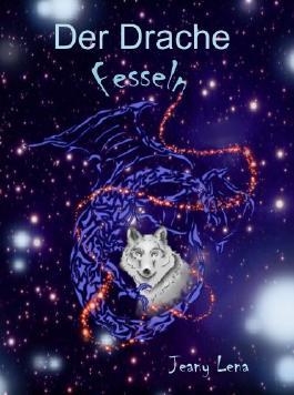 Fesseln (Der Drache Buch 4)