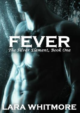Fever (The Silver Element)