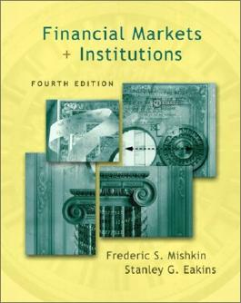 Financial Markets and Institutions (Addison-Wesley Series in Finance)