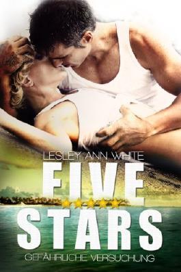 Five Stars: Gefährliche Versuchung - Erotischer Liebesroman
