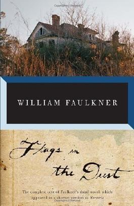 Flags in the Dust (Vintage International) by Faulkner, William (2012)