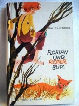 Florian und Roter Blitz