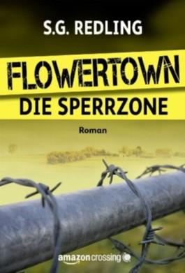 Flowertown: Die Sperrzone