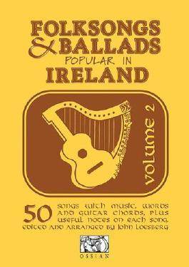 Folk Songs and Ballads Popular in Ireland: v. 2 (Folksongs & Ballads Popular in Ireland)
