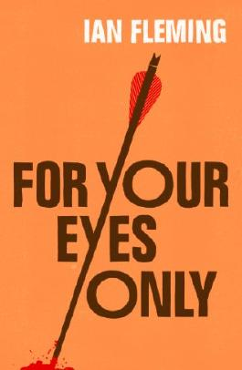 For Your Eyes Only: James Bond 007 (Vintage)