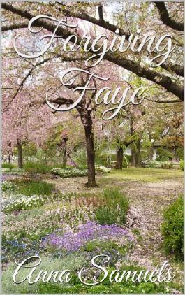 Forgiving Faye