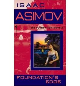 Foundation's Edge [ FOUNDATION'S EDGE ] by Asimov, Isaac (Author) Oct-01-1991 [ Mass Market Paperbound ]