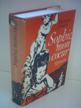 Francoise Linares: Sophie, mon coer