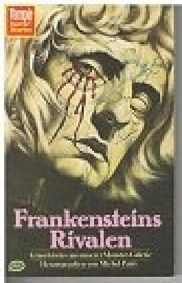 Frankensteins Rivalen