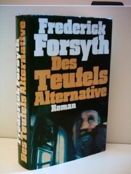 Frederick Forsyth: Des Teufels Alternative [1980]