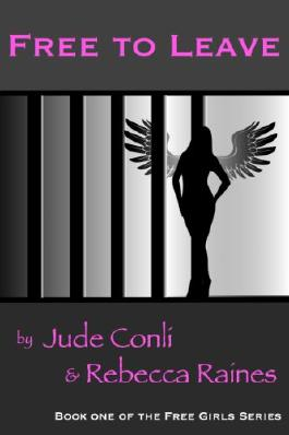 Free to Leave (Free Girls Book 1)