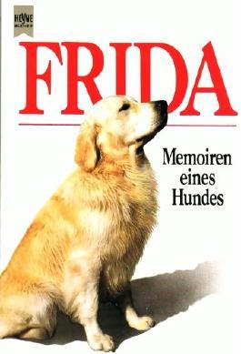 Frida - Memoiren eines Hundes