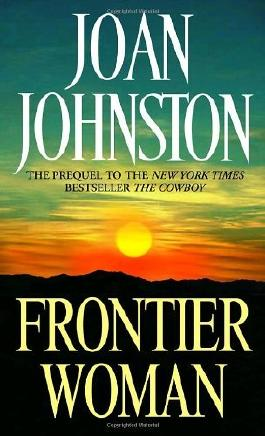 Frontier Woman: Sisters of the Lone Star Trilogy, Book 1