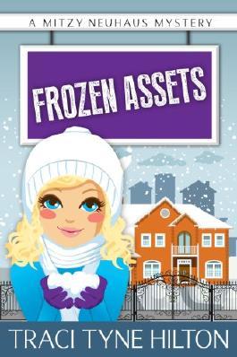 Frozen Assets: A Mitzy Neuhaus Mystery (The Mitzy Neuhaus Mysteries, a Cozy Christian Collection)