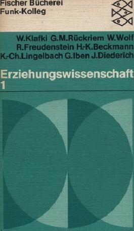 Funk-Kolleg Erziehungswissenschaft. Bd. 1. Eine Vorlesungsreihe d. Philipps Univ. Marburg
