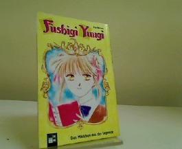 Fushigi Yuugi. Bd. 1. Das Mädchen aus der Legende.