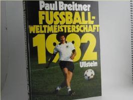Fussball-Weltmeisterschaft 1982.