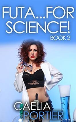 Futa...For Science! (A BBW Futa on Female Medical Exam Erotica): Book 2