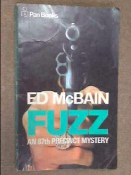 Fuzz, an 87th Precinct Mystery novel