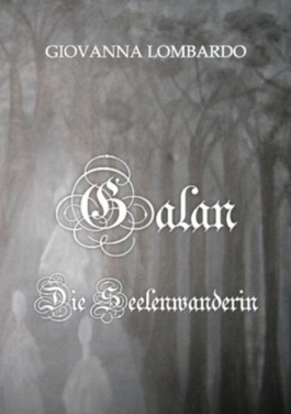 GALAN - Die Seelenwanderin (GALAN-Saga)