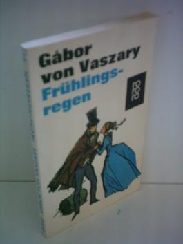 Gabor von Vaszary: Frühlingsregen