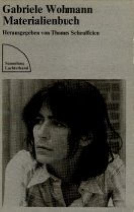 Gabriele Wohmann: Materialienbuch (Sammlung Luchterhand)
