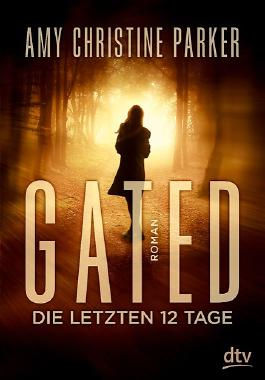 Gated – Die letzten 12 Tage