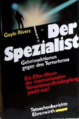 Gayle Rivers: Der Spezialist