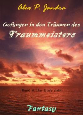 Gefangen in den Träumen des Traummeisters 4