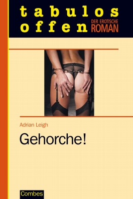 Gehorche!