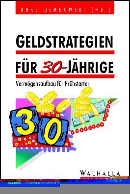 Geldstrategien für 30-Jährige