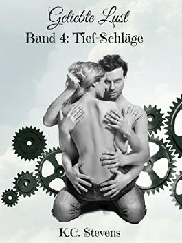 Geliebte Lust - Tief-Schläge: Band 4