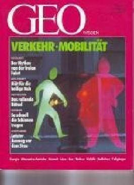 Geo Wissen 2/91: Verkehr - Mobilität