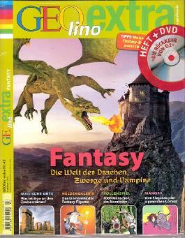 Geolino Extra Nr. 42: Fantasy (Heft und DVD) Die Welt der Drachen, Zwerge und Vampire (Auf der DVD-Kinderspielfilm ab 6 Jahre: Die Rückkehr von Oz).