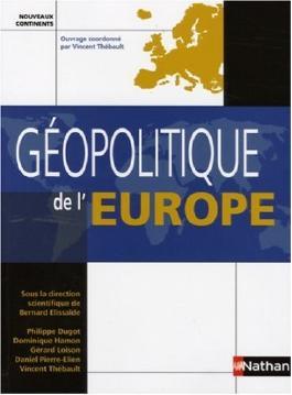 Géopolitique de l'Europe (ancienne édition)
