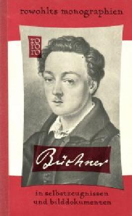 Georg Büchner in Selbstzeugnissen und Bilddukumenten. Dargesellt von Ernst Johann