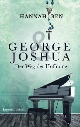 George und Joshua: Der Weg der Hoffnung