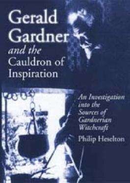 Gerald Gardner And the Cauldron of Inspiration