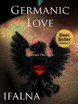 Germanic Love (Lesbian Erotica): (Romance Erotica, BDSM, and Submission.)
