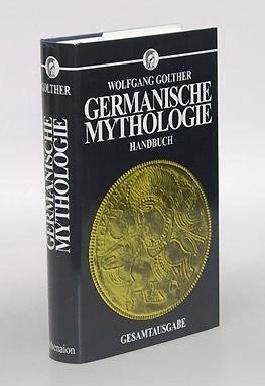 Germanische Mythologie. Handbuch. Gesamttausgabe. Nachdruck der Ausgabe Rostock 1895.