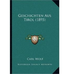 Geschichten Aus Tirol (1895) (Paperback)(German) - Common