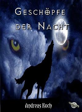 Geschöpfe der Nacht