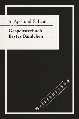 Gespensterbuch. Erstes Bändchen (Edition Murr)