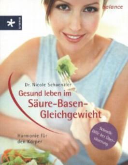 Gesund leben im Säure-Basen-Gleichgewicht