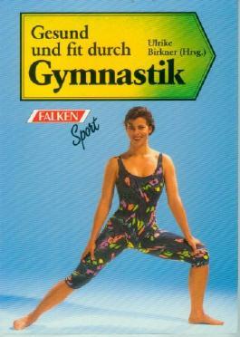 Gesund und fit durch Gymnastik.