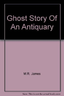 Ghost Story Of An Antiquary