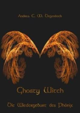 Ghosty Witch: Die Wiedergeburt des Phönix