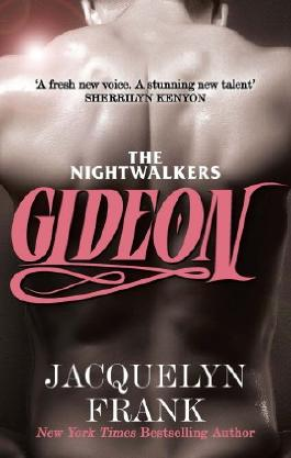 Gideon: The Nightwalkers series: Book 2